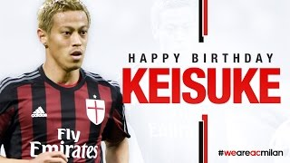 Happy Birthday Keisuke | AC Milan Official