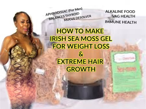 how-to-make-irish-sea-moss-gel-for-weight-loss-&-extreme-hair-growth-dr-sebi-alkaline-electric-food
