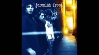 Watch Jeremiah Freed Again video