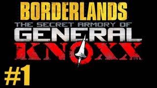 Borderlands DLC #1 Secret Armory of General Knoxx