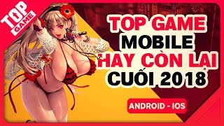 [Topgame] Top New & Best Mobile Game Of The Year 2018