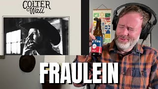 Songwriter Reacts: Colter Wall Feat. Tyler Childers - Fraulein