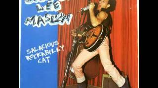 Jimmie Lee Maslon - Salacious Rock-A-Billy Cat