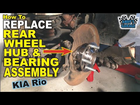How To Replace Rear Wheel Hub & Bearing Assembly – Kia Rio (Andy's Garage: Episode – 173)