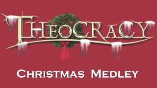 Theocracy Christmas Medley