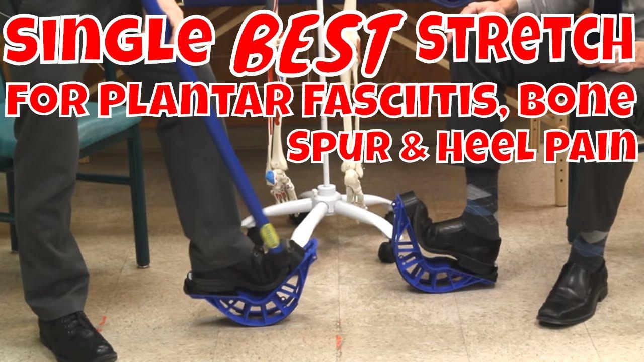 9127e36963 Single BEST Stretch for Plantar Fasciitis, Bone Spur & Heel Pain ...