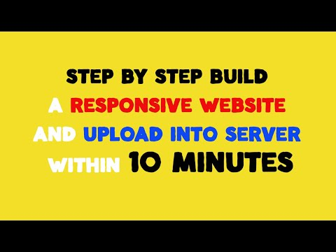 Step By Step Build A Responsive Website And Upload Into Server Within 10 Minutes