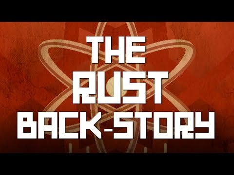 The Rust back story | A Rust lore documentary | Shadowfrax