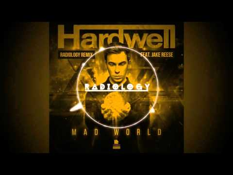 Hardwell feat. Jake Reese - Mad World (Radiology Remix) [Official]
