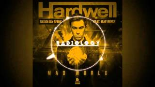 Download Hardwell feat. Jake Reese - Mad World (Radiology Remix) [Official] Mp3 and Videos