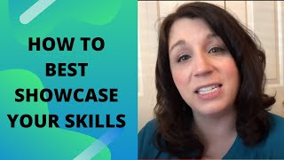 How to Best Showcase Your Skills