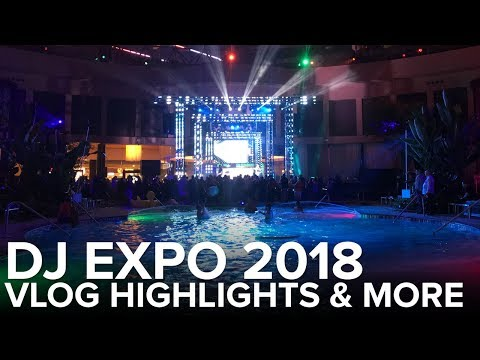 DJ EXPO 2018 Highlights | DJ Travel Vlog | What Is SoundSwitch?