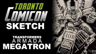 TIMELAPSE DRAWING: ARMADA MEGATRON - TORONTO COMICON 2016
