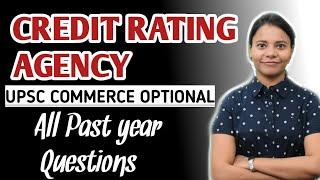 Credit Rating Agencies - Meaning lI Role lI Functions lI Benefits lI Issues II Way Forward II UPSC