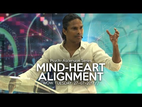 Kirby de Lanerolle | Mind-Heart Alignment | 25th July 2017 | WOWLife Church