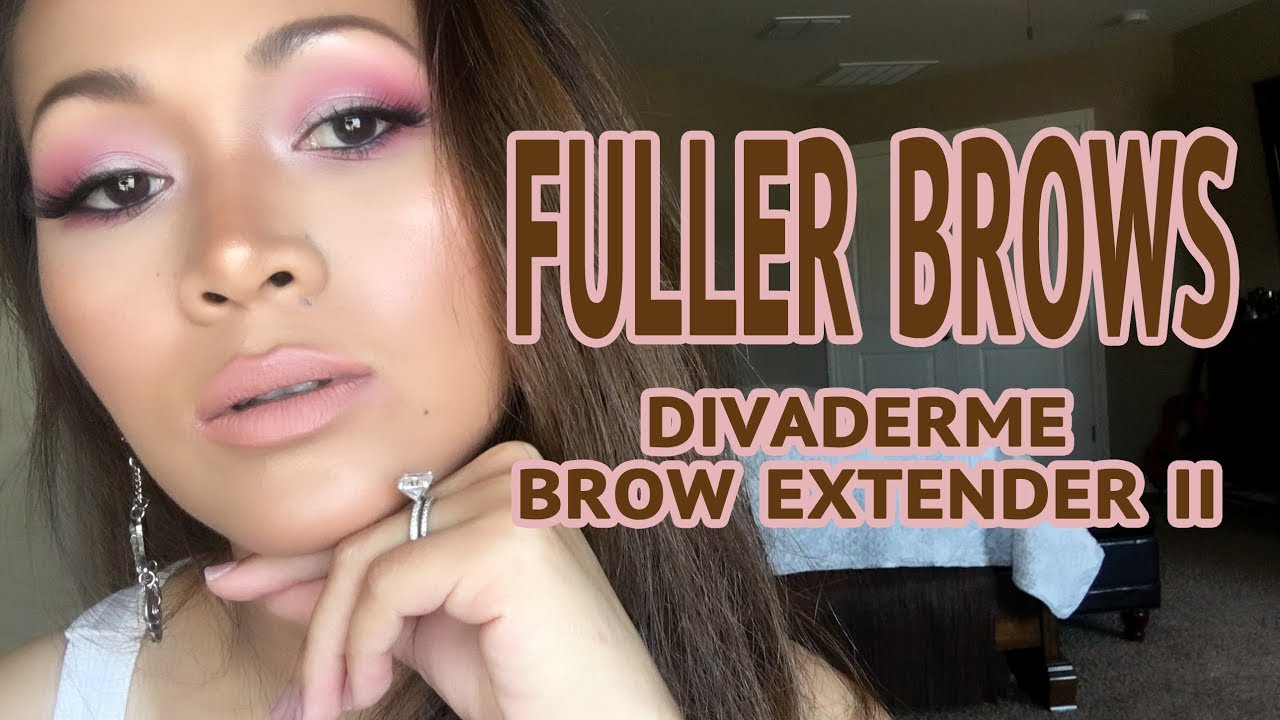 9861c01abcb FULLER BROWS WITH DIVADERME BROW EXTENDER II DEMO AND REVIEW | ARREM ...