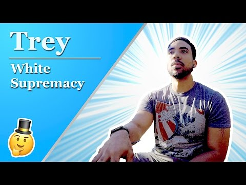 White Supremacy Controls the Known Universe–Trey | Cordial Conversations