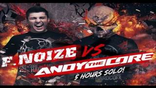 Andy The Core Promomix - F. Noize Vs Andy The Core 13th of May - Club Rodenburg Beesd