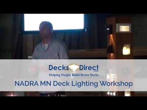 NADRA MN Deck Lighting Workshop