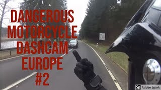 Dangerous Motorcycle Dashcam Europe #2