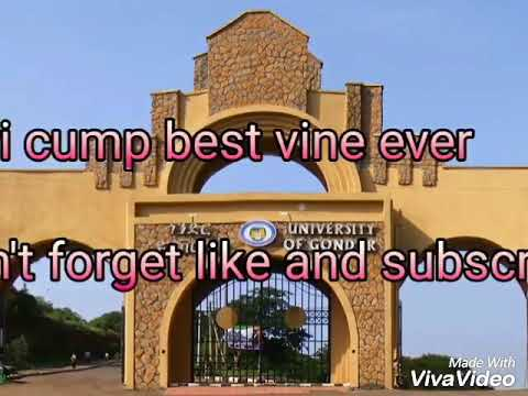 Best university of gondar vine part 1 2018