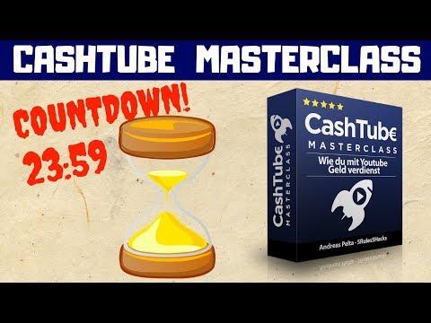 Der Countdown läuft! CashTube Masterclass Einführungsangebot nur noch heute
