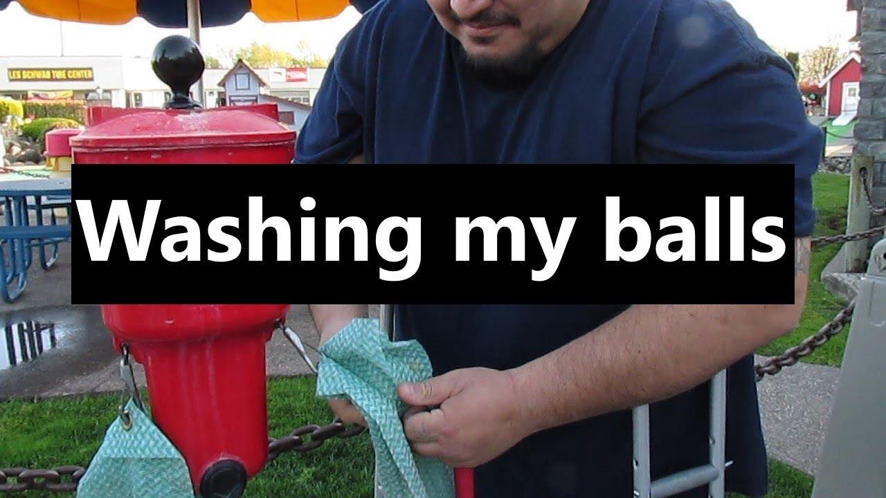 Washing my balls