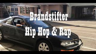 Brandstifter - Hip Hop & Rap