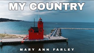 My Country, Original Music Video, Mary Ann Farley, Music Inspired by Covid 19 #MadeWithFilmora