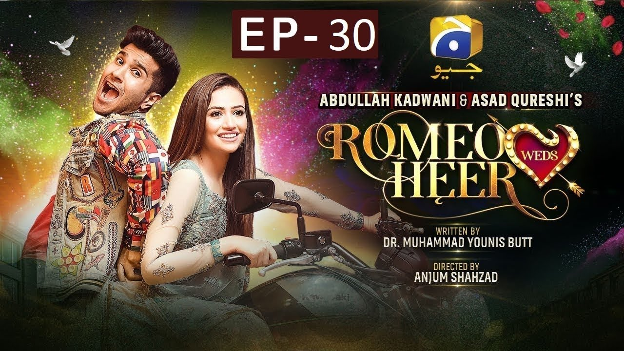 Romeo Weds Heer - Episode 30 HAR PAL GEO Apr 21