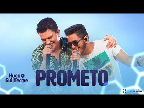 Hugo E Guilherme - Prometo - DVD No Pelo Em Campo Grande