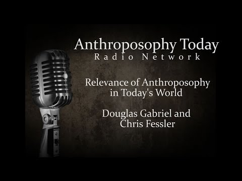 Relevance Of Anthroposophy Today