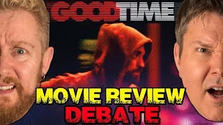 GOOD TIME Movie Review - Film Fury