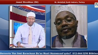 Barnoota ykn (ilmii) Barachuun Bu'aa Maali Hawaasaaf Qaba? Dr Abdallah Kadir fii Jamal Sheekha