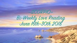 """SCORPIO • Bi-Weekly Love Reading  