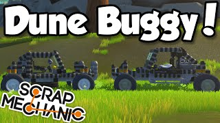 DUNE BUGGY! - Scrap Mechanic (0.1.26) Gameplay Let