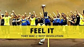 "Toby Mac ""Feel It"" 