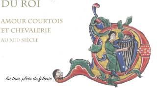 Thibaut de Champagne, 13th c: Au tans plein de felonie