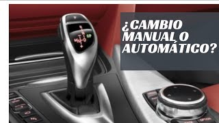 ¿Cambio manual o automático?