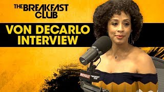 Von Decarlo Explains New Book 'Speak Fluent Man', Patrice O'Neal, New Comedy Endeavors + More