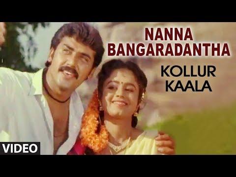 Nanna Bangaradantha Video Song | Kollur Kaala | Shashi Kumar, Malasri