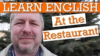 Learn About the English You Will Hear at a Restaurant