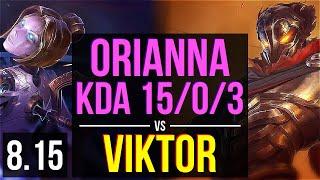 ORIANNA vs VIKTOR (MID) ~ KDA 15/0/3, Legendary ~ Korea Master ~ Patch 8.15