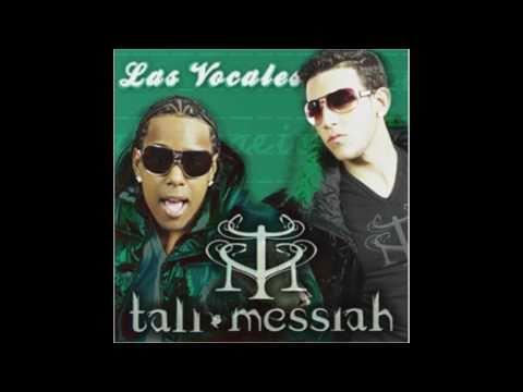 Tali y Messiah ft Fuego - Las vocales (chosen few remix)