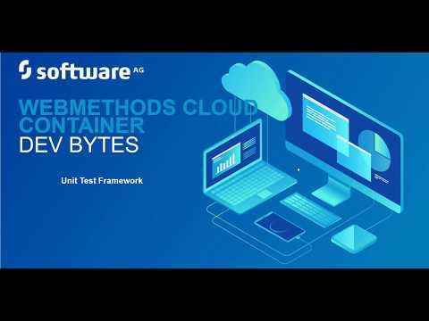 webMethods DevBytes: Using Unit Test Framework in webMethods Cloud Container