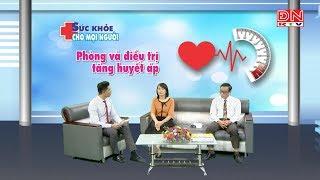 Phòng và điều trị tăng huyết áp