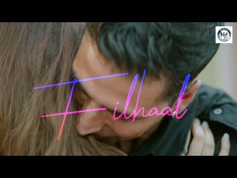 filhaal-|-akshay-kumar-|-b-praak-jaani-|-new-whatsapp-status-||-hi-fi-a-||