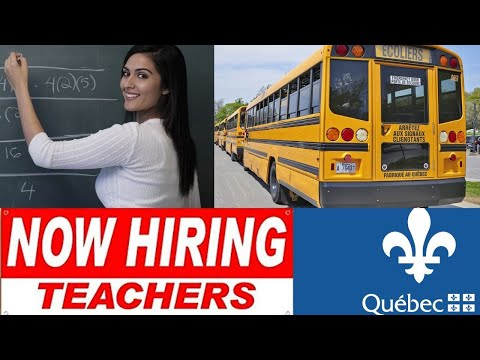 QUEBEC EDUCATION MINISTRY IS RECRUITING TEACHERS    TEACHERS IN CANADA 2020