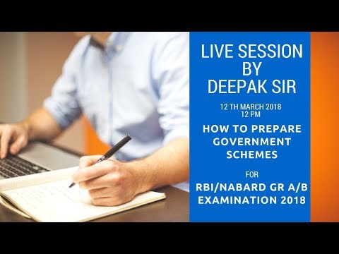 How to prepare Government Schemes for RBI/NABARD 2018? Live session by Deepak sir