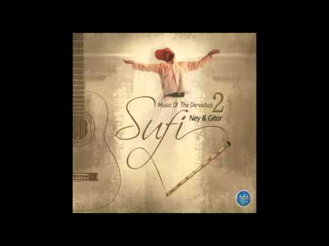 Sufi Music - The Divine - Listen to the sounds - Ney voice - Guitar - Instrumental (SUFI NEY GİTAR)